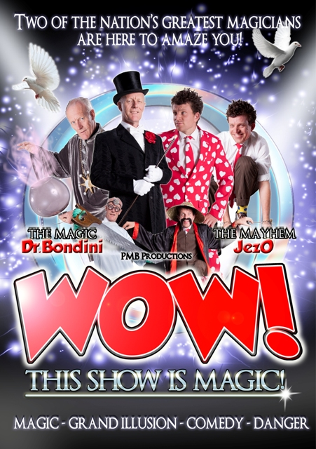 WOW! This show is magic poster